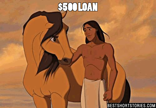 An old Native American wanted a loan for $500.  